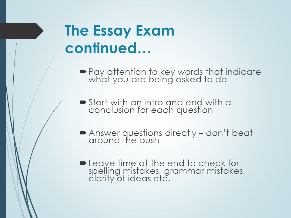 The Essay Exam continued…