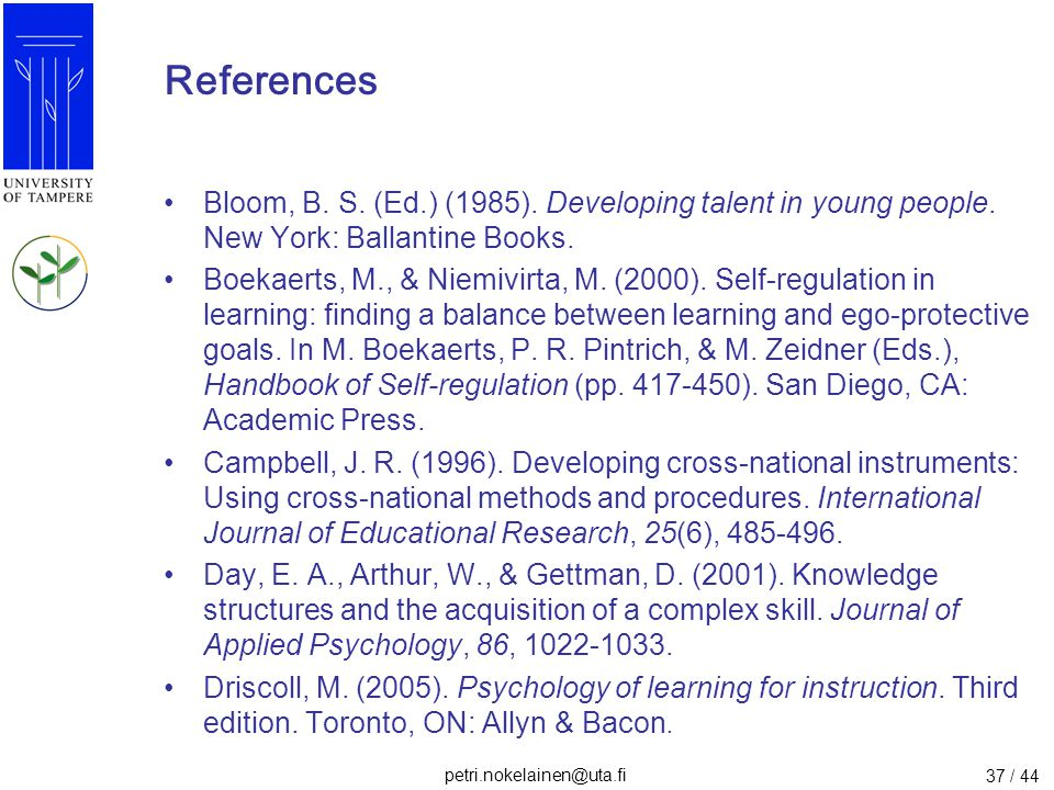 References Bloom, B. S. (Ed.) (1985). Developing talent in young people. New York: Ballantine Books.