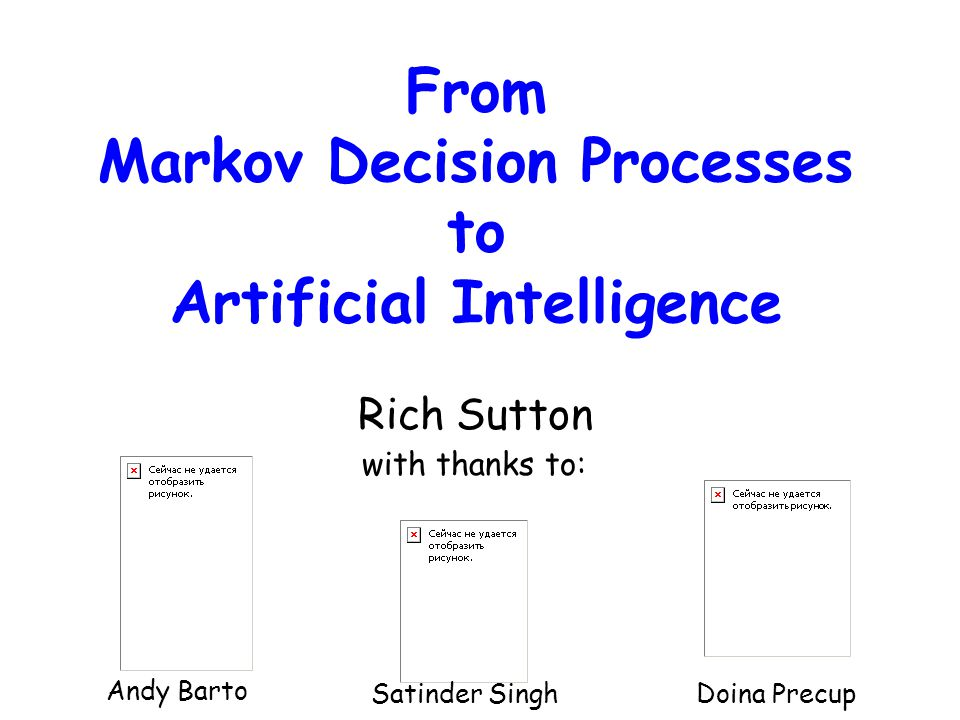From Markov Decision Processes to Artificial Intelligence