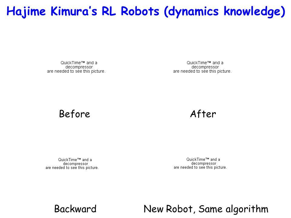 Hajime Kimura's RL Robots (dynamics knowledge)