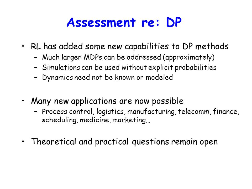 Assessment re: DP RL has added some new capabilities to DP methods