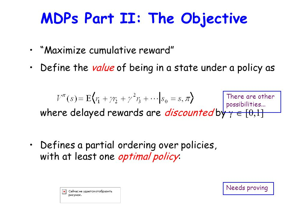MDPs Part II: The Objective