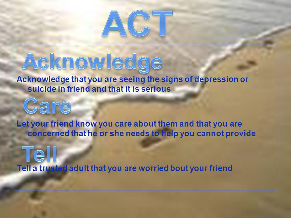 ACT Acknowledge Care Tell