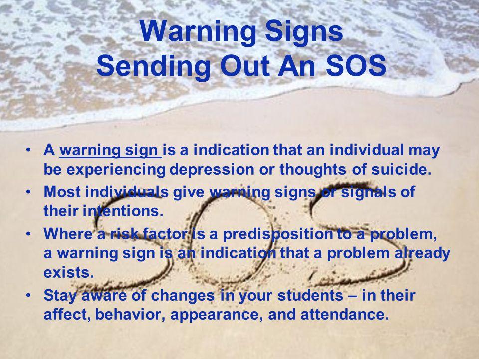 Warning Signs Sending Out An SOS