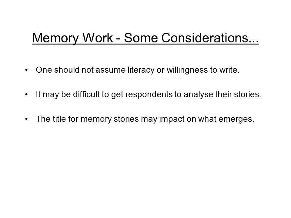 Memory Work - Some Considerations...