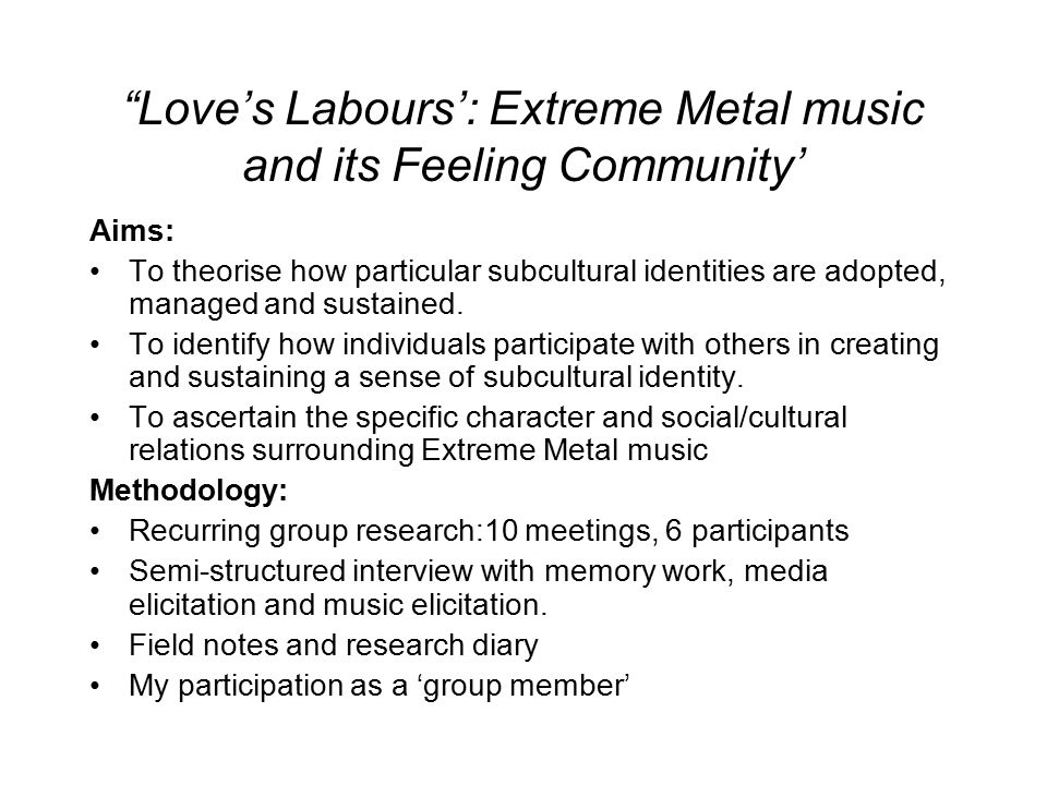 Love's Labours': Extreme Metal music and its Feeling Community'