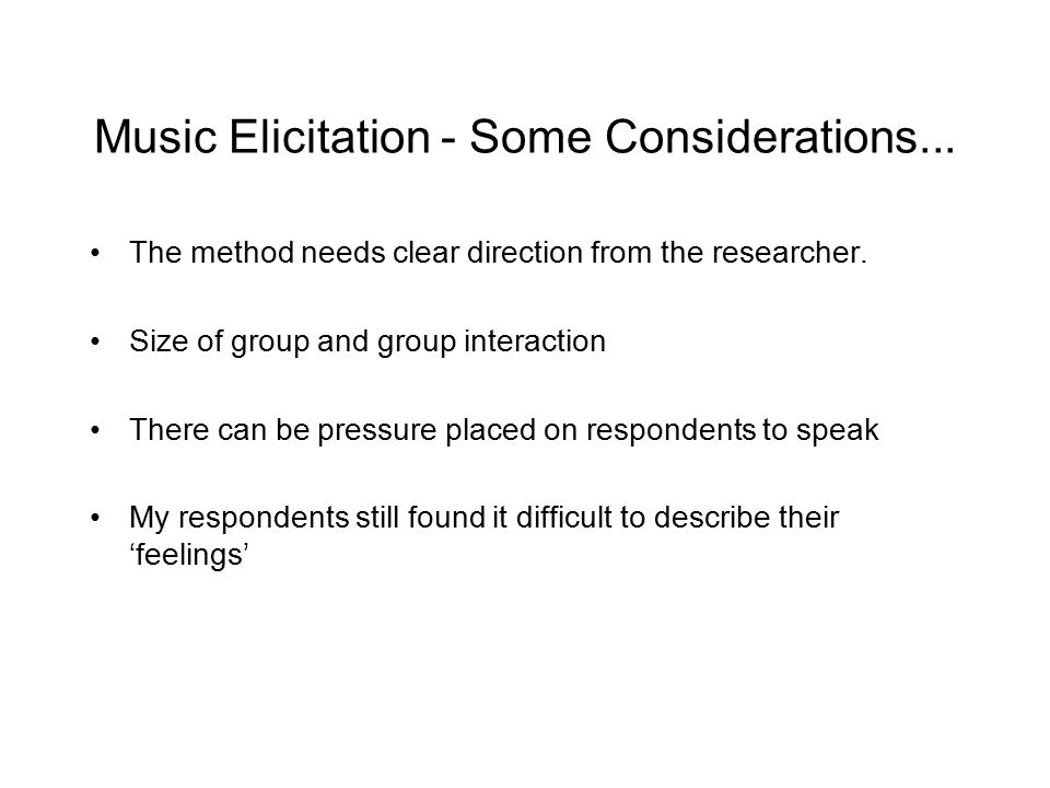 Music Elicitation - Some Considerations...