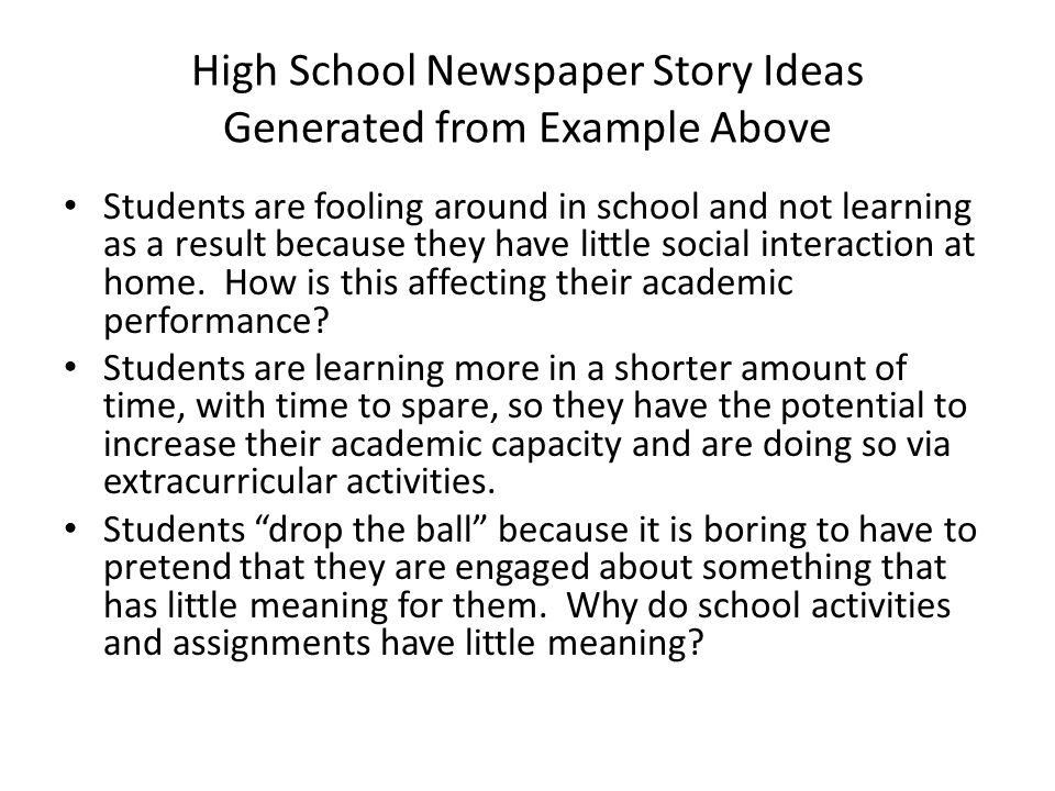 High School Newspaper Story Ideas Generated from Example Above