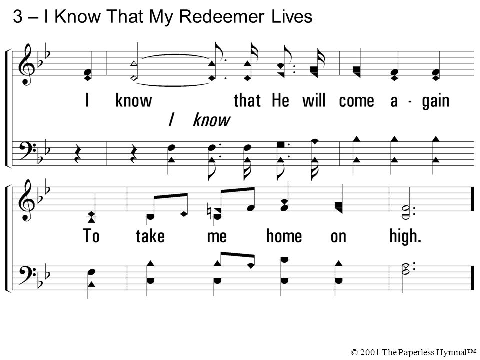 3 – I Know That My Redeemer Lives
