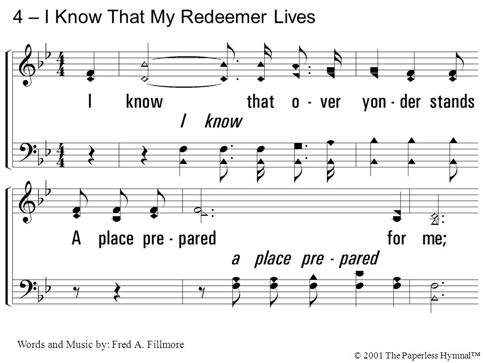 4 – I Know That My Redeemer Lives