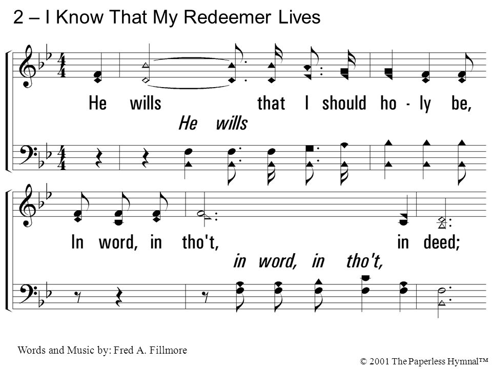 2 – I Know That My Redeemer Lives