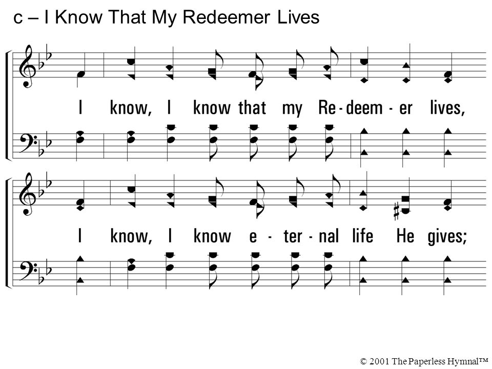 c – I Know That My Redeemer Lives