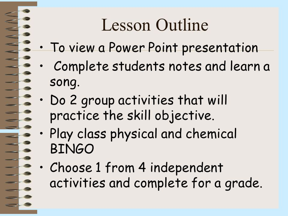 Lesson Outline To view a Power Point presentation