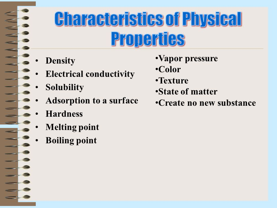 Characteristics of Physical Properties