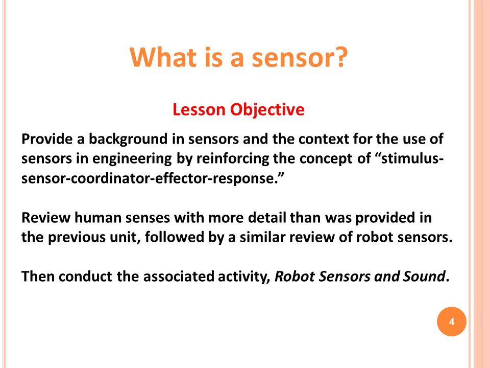 What is a sensor Lesson Objective