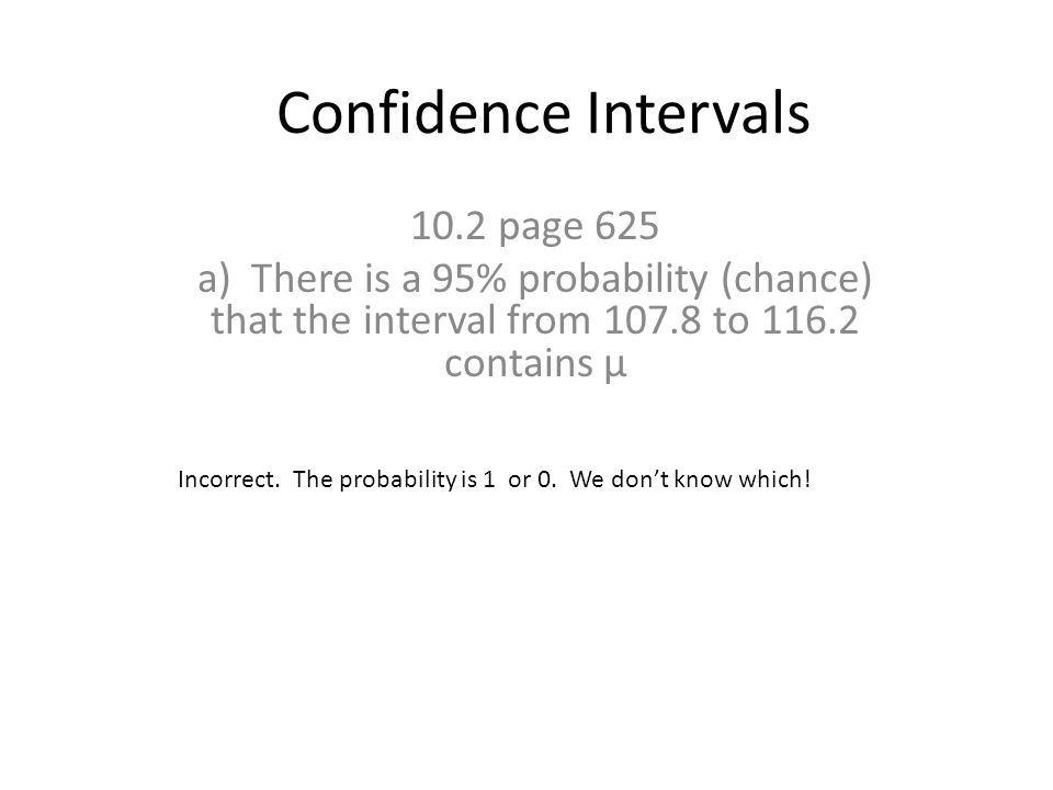 Confidence Intervals 10.2 page 625