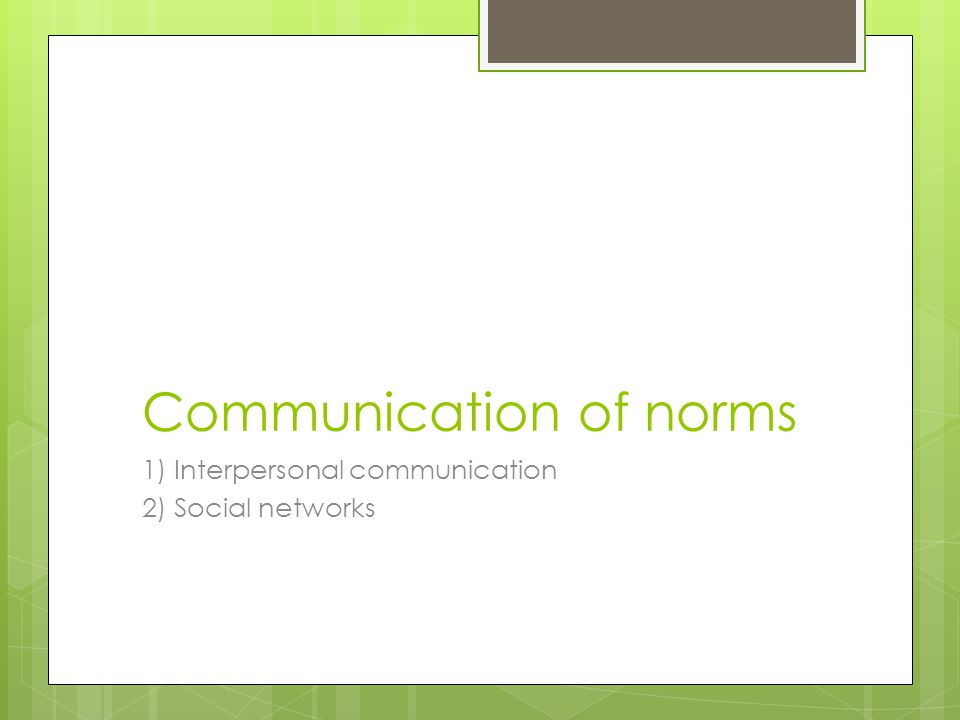 Communication of norms