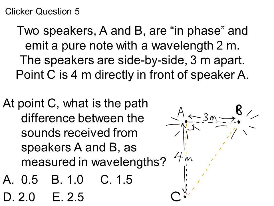 Clicker Question 5