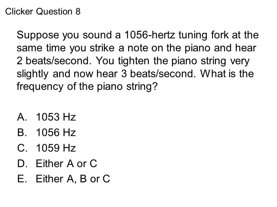 Clicker Question 8