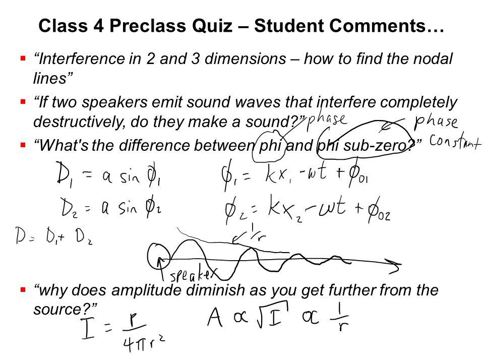 Class 4 Preclass Quiz – Student Comments…