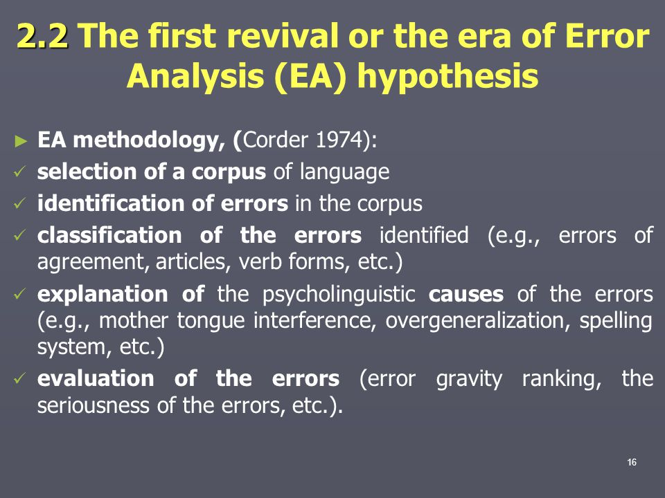 2.2 The first revival or the era of Error Analysis (EA) hypothesis