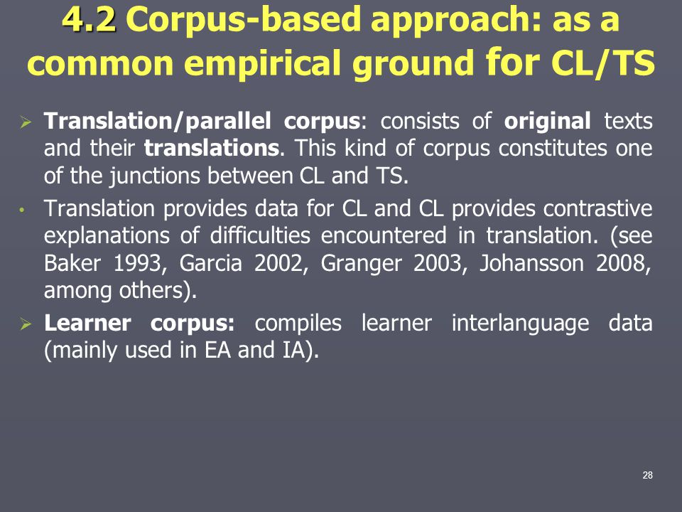 4.2 Corpus-based approach: as a common empirical ground for CL/TS