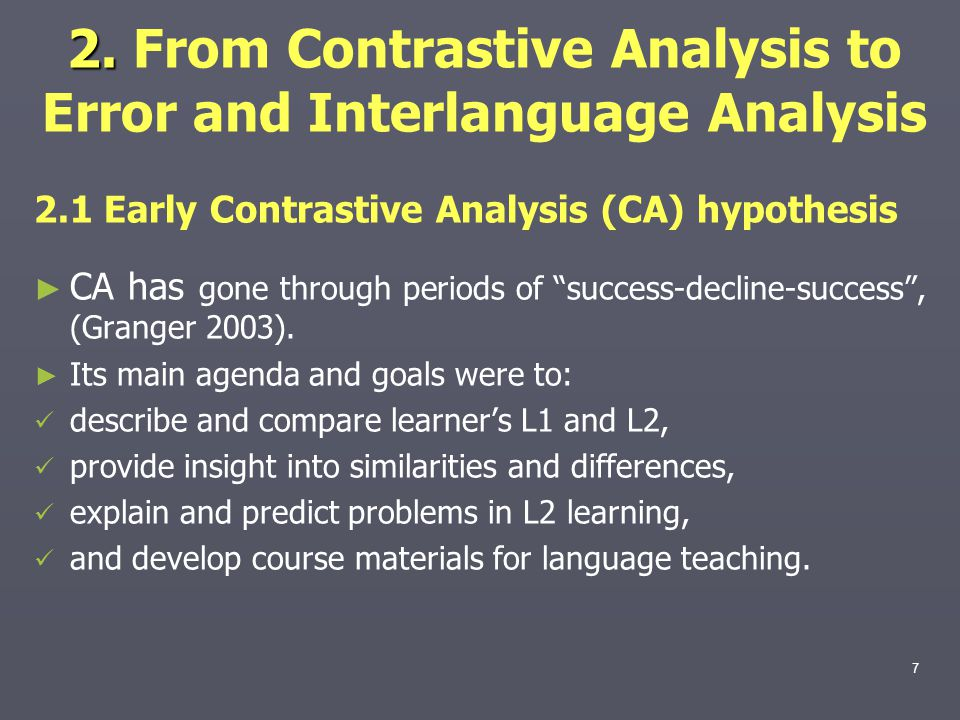 2. From Contrastive Analysis to Error and Interlanguage Analysis