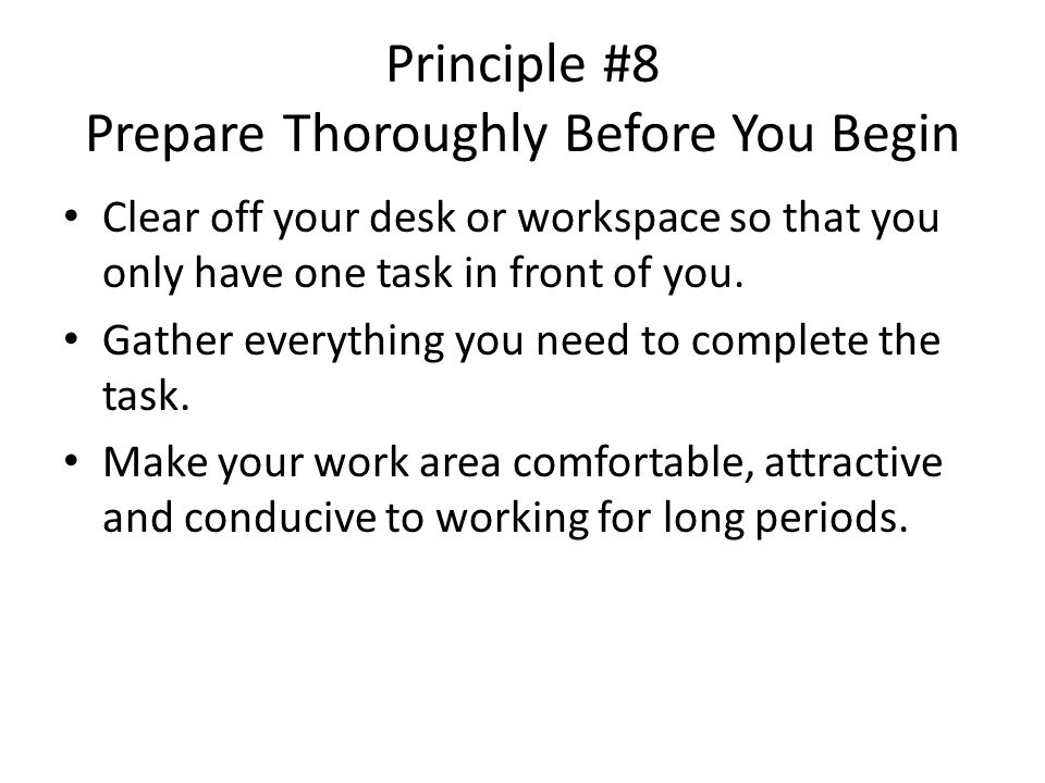 Principle #8 Prepare Thoroughly Before You Begin