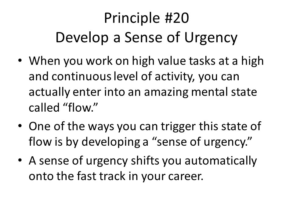 Principle #20 Develop a Sense of Urgency