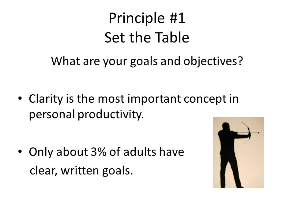 Principle #1 Set the Table
