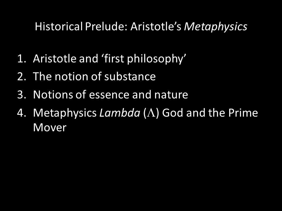 Historical Prelude: Aristotle's Metaphysics