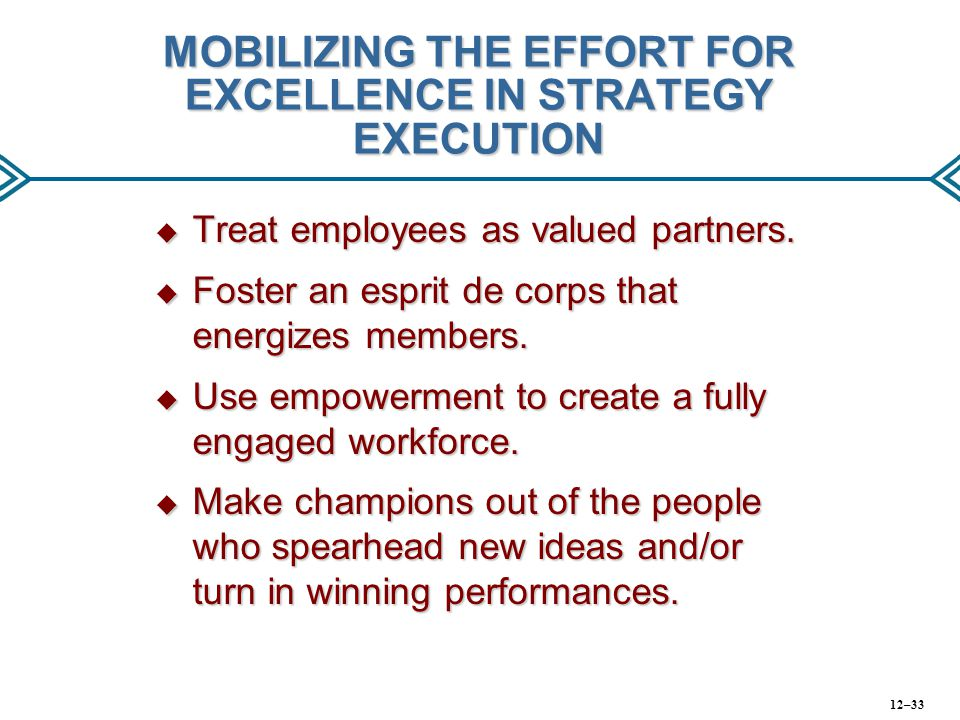 MOBILIZING THE EFFORT FOR EXCELLENCE IN STRATEGY EXECUTION
