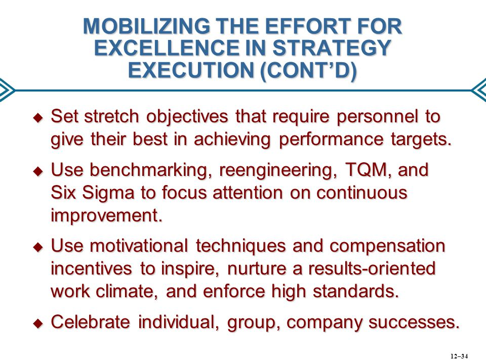 MOBILIZING THE EFFORT FOR EXCELLENCE IN STRATEGY EXECUTION (CONT'D)