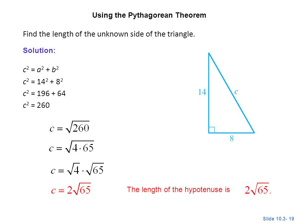 Find the length of the unknown side of the triangle.