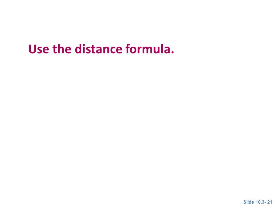Use the distance formula.