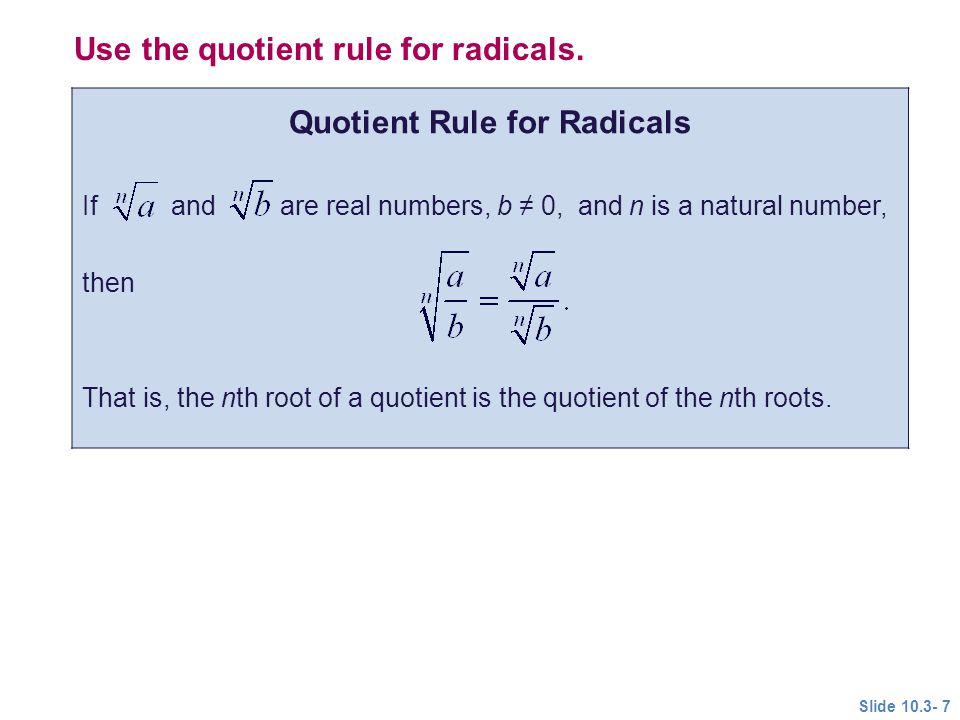 Quotient Rule for Radicals