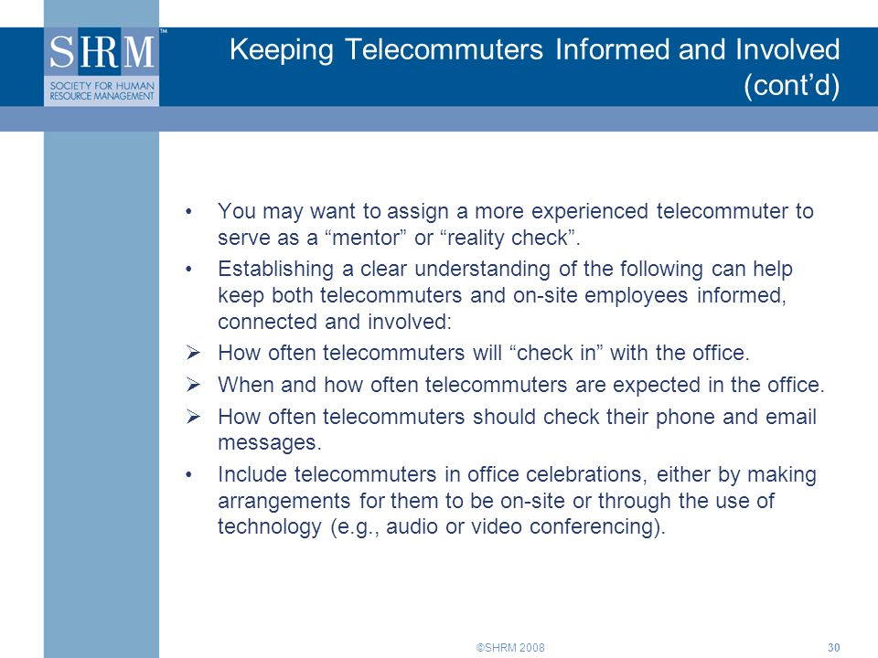 Keeping Telecommuters Informed and Involved (cont'd)
