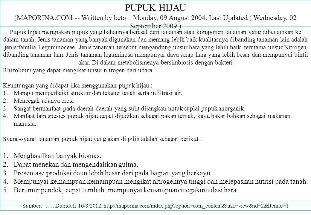 PUPUK HIJAU (MAPORINA.COM -- Written by beta Monday, 09 August 2004. Last Updated ( Wednesday, 02 September 2009 )