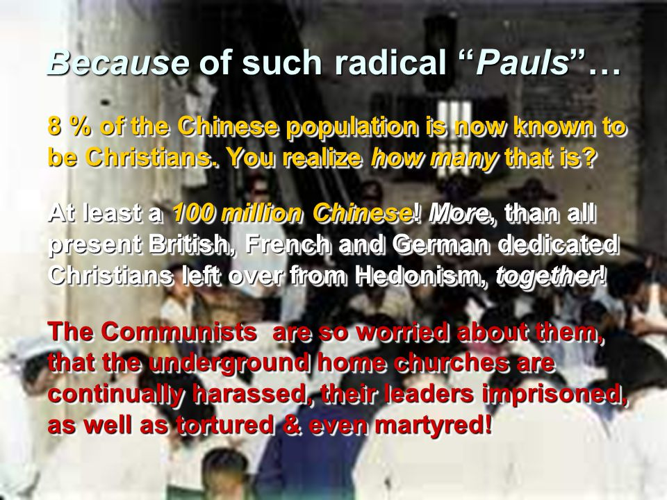 Because of such radical Pauls …