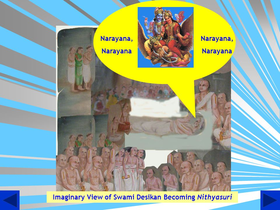 Imaginary View of Swami Desikan Becoming Nithyasuri