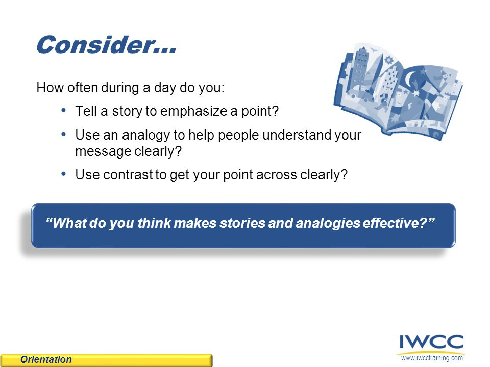 What do you think makes stories and analogies effective