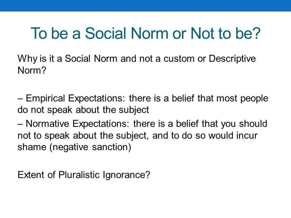 To be a Social Norm or Not to be