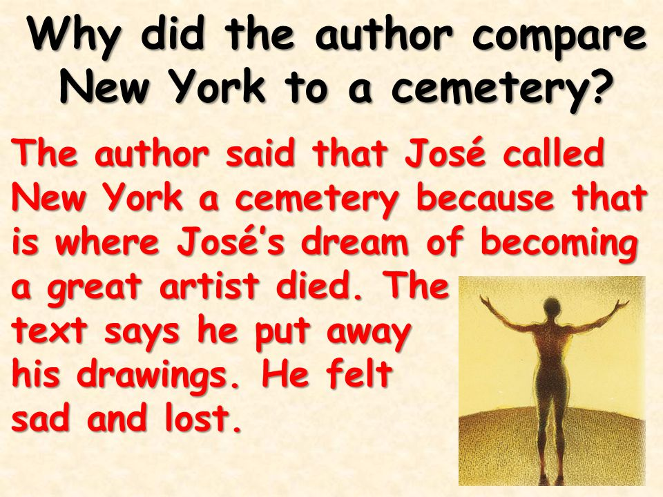Why did the author compare New York to a cemetery