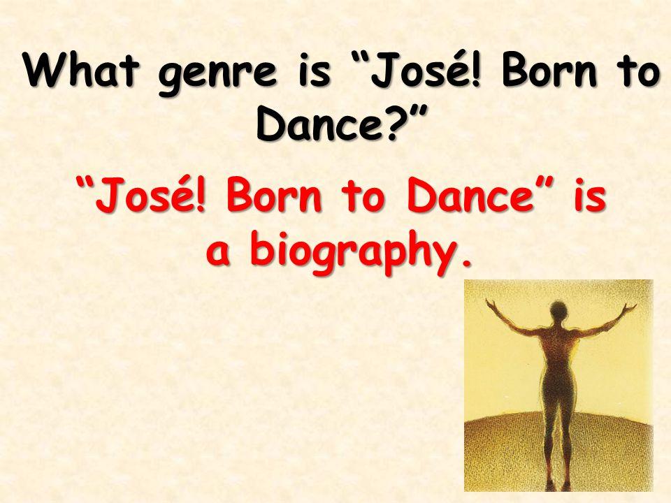 What genre is José! Born to Dance