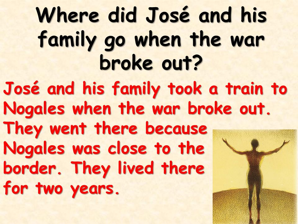 Where did José and his family go when the war broke out