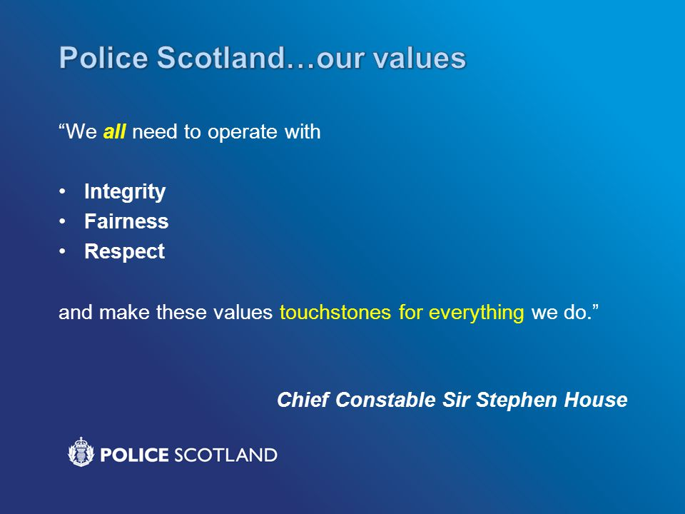Police Scotland…our values