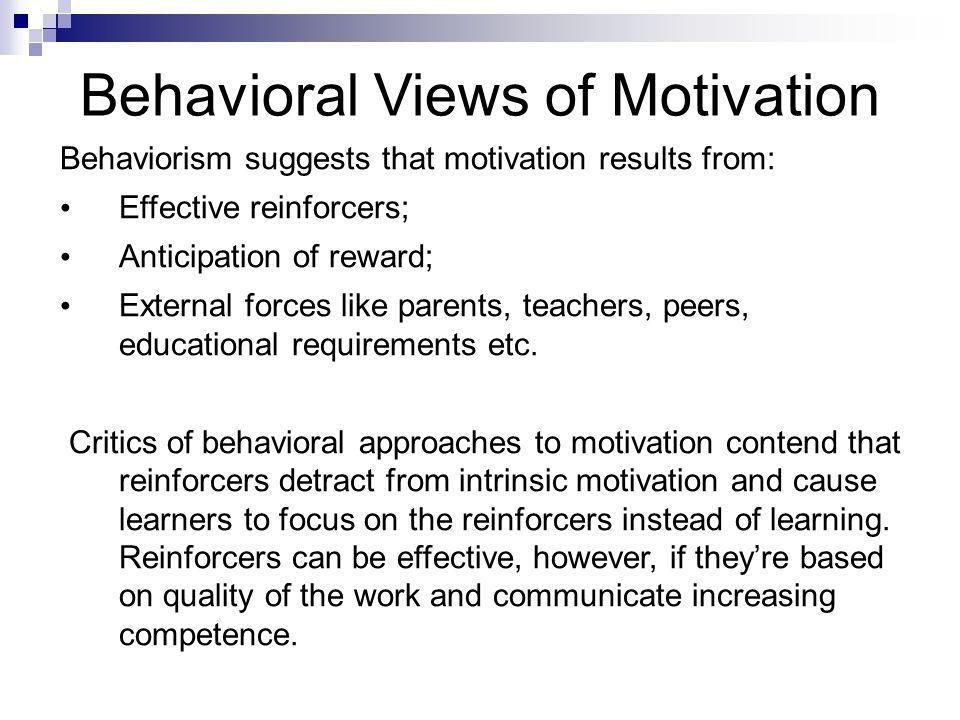 Behavioral Views of Motivation