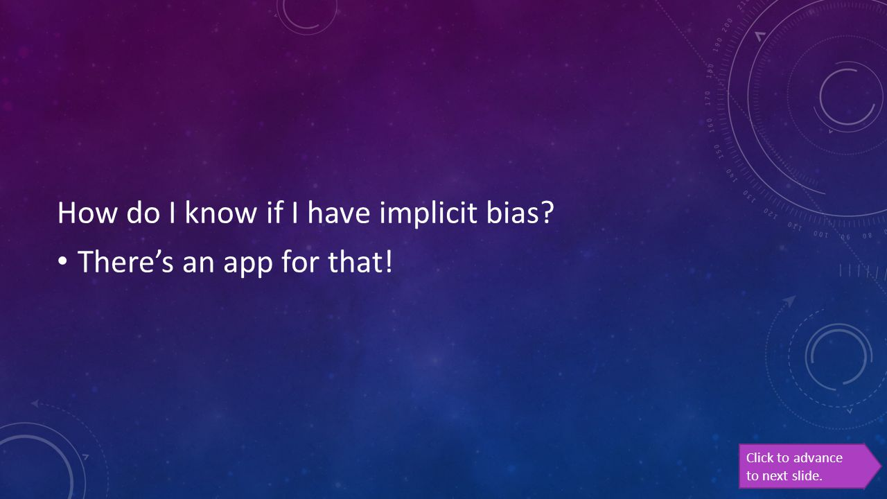How do I know if I have implicit bias There's an app for that!