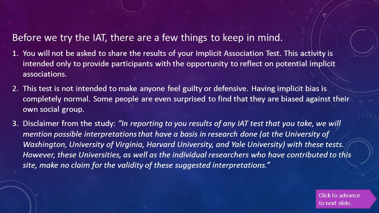 Before we try the IAT, there are a few things to keep in mind.