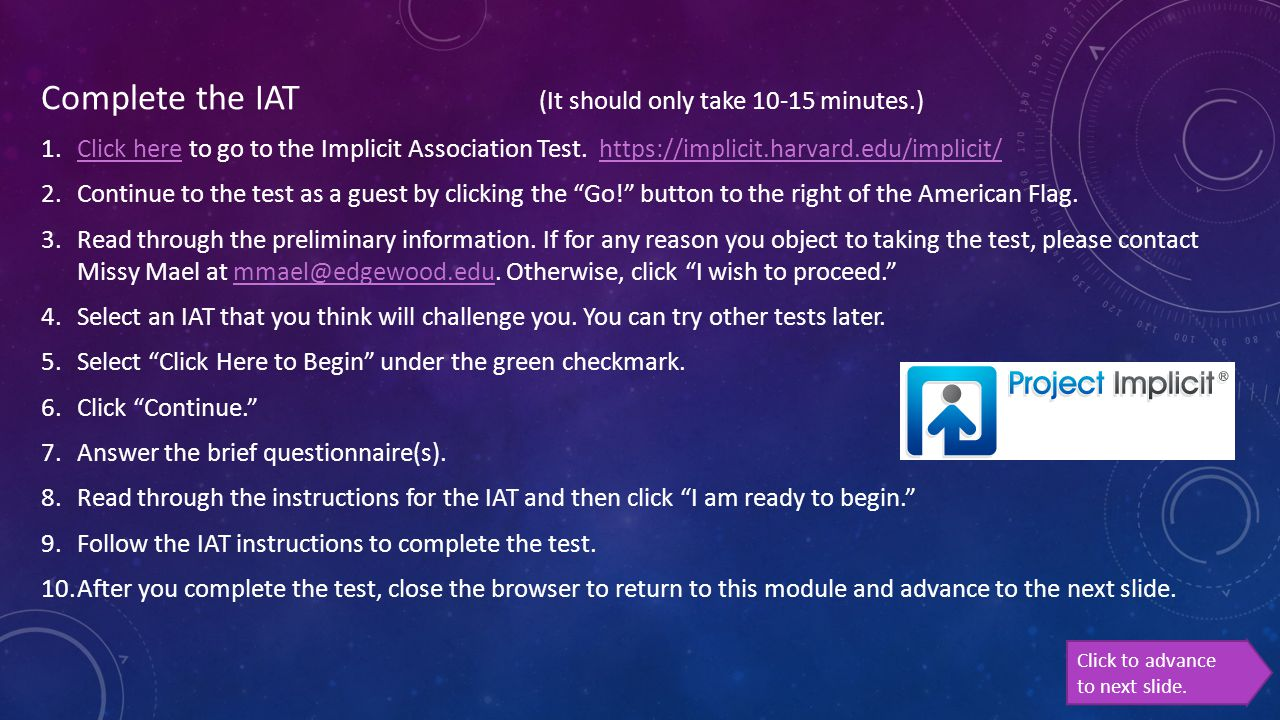 Complete the IAT (It should only take 10-15 minutes.)